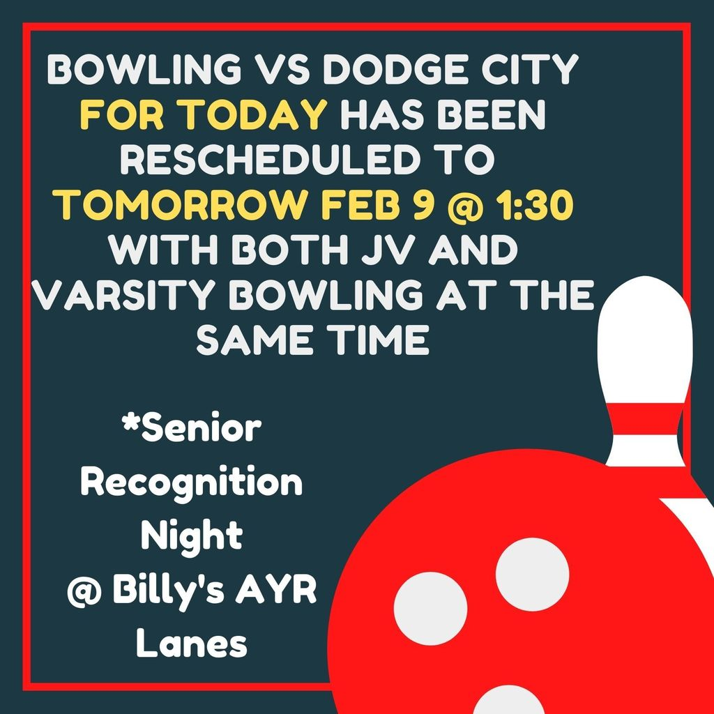 Bowling vs Dodge City for Today Rescheduled to Tomorrow @ 1:30