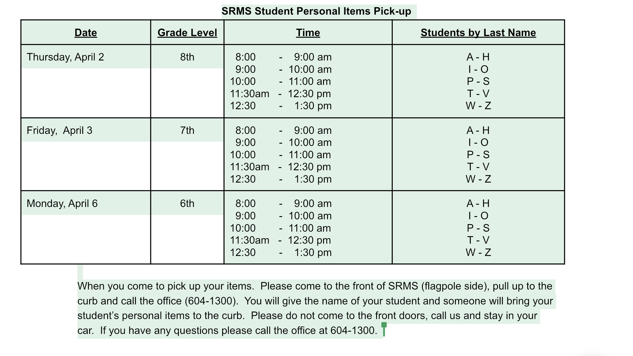 SRMS Students here is the schedule to pick up your personal belongings